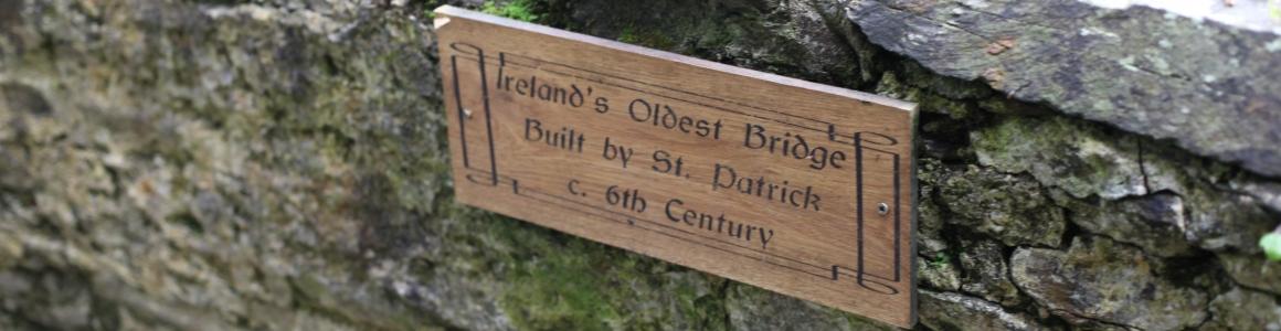 Ireland's Oldest Bridge built by St.Patrick